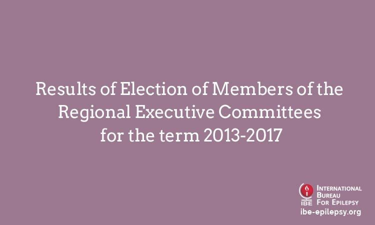 Results of Election of Members of the Regional Executive Committees for the term 2013-2017 - IBE Epilepsy
