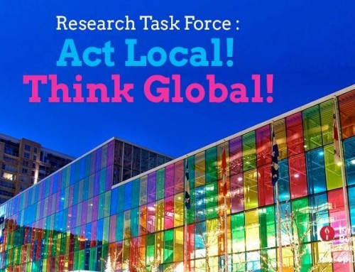 Research Task Force : Act Local! Think Global!