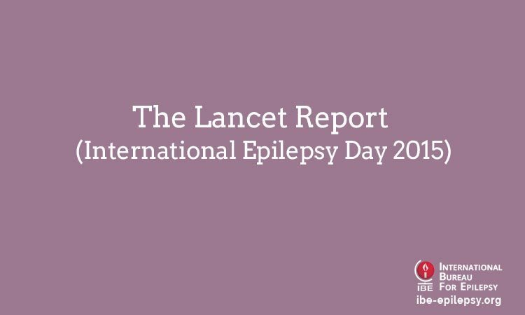 The Lancet Report (International Epilepsy Day 2015)